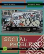 Social Problems and the Quality of Life libro in lingua di Lauer Robert H., Lauer Jeanette C.