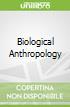 Biological Anthropology