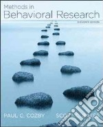 Methods in Behavioral Research libro in lingua di Cozby Paul C., Bates Scott C.