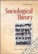 Sociological Theory libro in lingua di Ritzer George