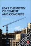 Lea's Chemistry of Cement and Concrete