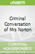 Criminal Conversation of Mrs Norton