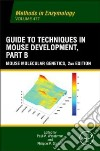 Guide to Techniques in Mouse Development