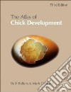 The Atlas of Chick Development