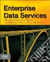 Enterprise Data Services