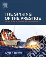 The Sinking of the Prestige libro in lingua di Osborne Alfred