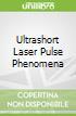 Ultrashort Laser Pulse Phenomena
