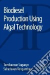 Biodiesel Production Using Algal Technology
