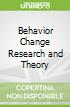 Behavior Change Research and Theory