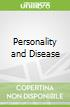Personality and Disease