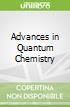 Advances in Quantum Chemistry