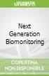 Next Generation Biomonitoring