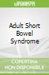 Adult Short Bowel Syndrome