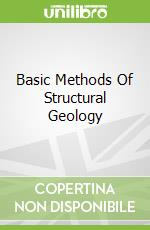 Basic Methods Of Structural Geology libro in lingua di Marshak Stephen