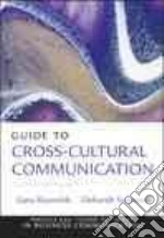 Guide to Cross-Cultural Communication libro in lingua di Reynolds Sana, Valentine Deborah, Munter Mary (EDT)