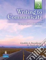 Writing to Communicate 2 libro in lingua di Boardman Cynthia A., Frydenberg Jia