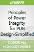 Principles of Power Integrity for PDN Design-Simplified