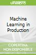 Machine Learning in Production