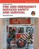 Fire and Emergency Services Safety and Survival