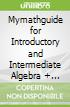 Mymathguide for Introductory and Intermediate Algebra + Mymathlab Access Card