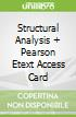 Structural Analysis + Pearson Etext Access Card