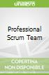 Professional Scrum Team