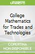 College Mathematics for Trades and Technologies