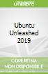 Ubuntu Unleashed 2019