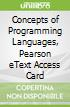 Concepts of Programming Languages, Pearson eText Access Card