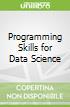 Programming Skills for Data Science