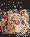 Sources in Medieval Culture and History