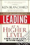 Leading at a Higher Level libro str