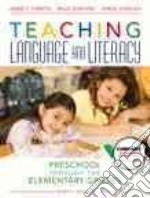Teaching Language and Literacy libro in lingua di Christie James F., Enz Billie Jean, Vukelich Carol