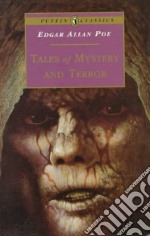 Tales of Mystery and Terror libro in lingua di Poe Edgar Allan