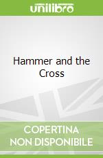Hammer and the Cross libro in lingua di Robert Ferguson