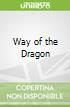 Way of the Dragon