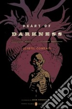 Heart of Darkness libro in lingua di Conrad Joseph, Hochschild Adam (INT), Hayes Timothy S. (CON)