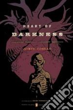 Heart of Darkness libro in lingua di Conrad Joseph, Hochschild Adam (INT), Hayes Timothy S. (CON)