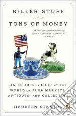 Killer Stuff and Tons of Money libro in lingua di Stanton Maureen