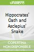 Hippocrates' Oath and Asclepius' Snake