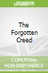 The Forgotten Creed