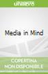 Media in Mind