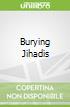 Burying Jihadis