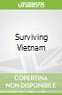 Surviving Vietnam