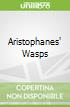 Aristophanes' Wasps