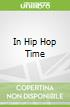In Hip Hop Time