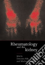 Rheumatology and the Kidney libro in lingua di Adu Dwomoa (EDT), Emery Paul (EDT), Madaio Michael (EDT)