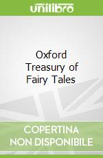Oxford Treasury of Fairy Tales libro in lingua di Geraldine McCaughrean
