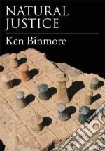 Natural Justice libro in lingua di Ken Binmore