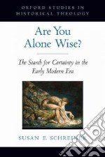 Are You Alone Wise? libro in lingua di Schreiner Susan